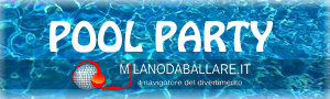 POOL PARTY MILANO